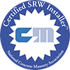Certified Installer from the National Concrete Masonry Association